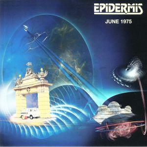 EPIDERMIS - June 1975