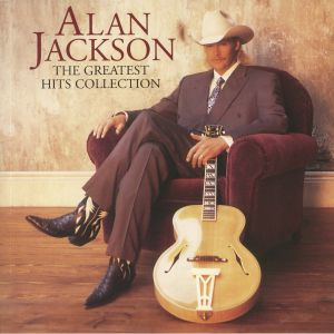 JACKSON, Alan - The Greatest Hits Collection