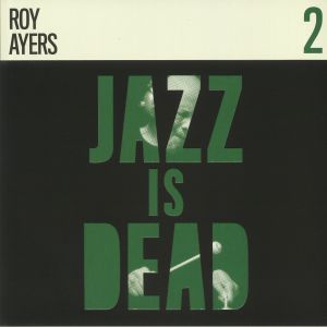 YOUNGE, Adrian/ALI SHAHEED MUHAMMAD/ROY AYERS - Jazz Is Dead 2