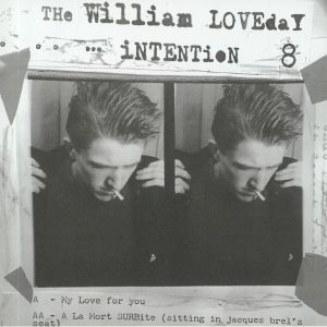 WILLIAM LOVEDAY INTENTION, The - My Love For You