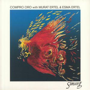 COMPRO ORO with MURAT ERTEL/ESMA ERTEL - Simurg