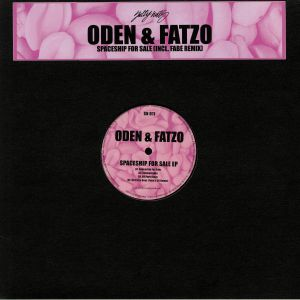 ODEN & FATZO - Spaceship For Sale EP