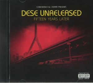 CONFIDENCE/J FERRA - Dese Unreleased: Fifteen Years Later