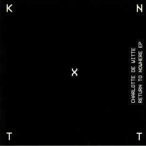 DE WITTE, Charlotte - Return To Nowhere EP