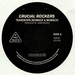 CRUCIAL ROCKERS - Teardrops