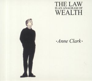 CLARK, Anne - The Law Is An Anagram Of Wealth