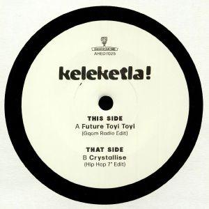 KELEKETLA - Future Toyi Toyi (Love Record Stores 2020)
