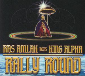 RAS AMLAK/KING ALPHA - Rally Round