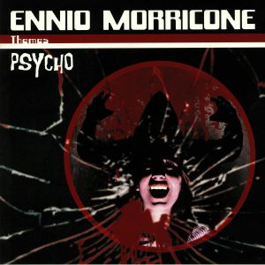 MORRICONE, Ennio - Psycho (Soundtrack)