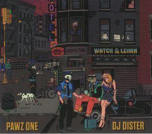 PAWZ ONE/DJ DISTER - Watch & Learn
