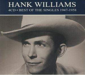 WILLIAMS, Hank - Best Of The Singles 1947-1958