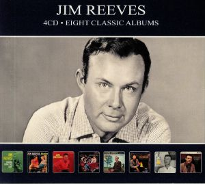 REEVES, Jim - Eight Classic Albums