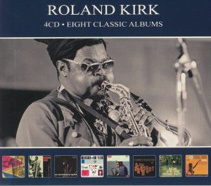 KIRK, Roland - Eight Classic Albums