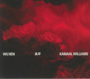 WILLIAMS, Kamaal - Wu Hen