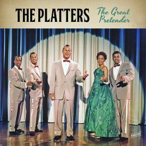 PLATTERS, The - The Great Pretender