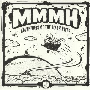 MMMH - Adventures Of The Black Sheep EP