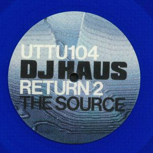 DJ HAUS - Return 2 The Source