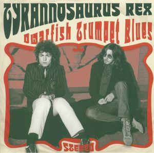 TYRANNOSAURUS REX - Dwarfish Trumpet Blues (Love Record Stores 2020)