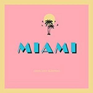 ARMS & SLEEPERS - Miami