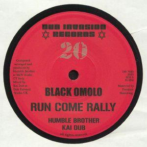 BLACK OMOLO/HUMBLE BROTHER/KAI DUB - Run Come Rally