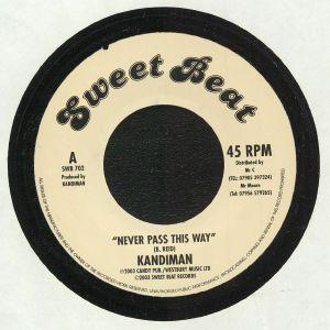 KANDIMAN/SWEET BEAT CREW - Never Pass This Way