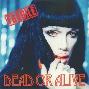 DEAD OR ALIVE - Fragile (20th Anniversary Edition)