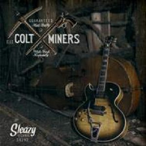 COLT MINERS, The - White Trash Rockabilly