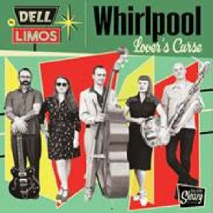 DELL LIMOS, The - Whirpool