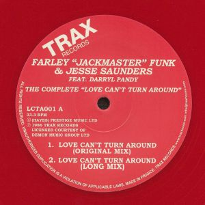 FARLEY JACKMASTER FUNK/JESSE SAUNDERS feat DARRYL PANDY - The Complete: Love Can't Turn Around (remastered)
