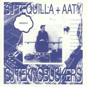 SJ TEQUILLA/AATY - SJ Tequilla & Aaty Presents SJteknobuskers
