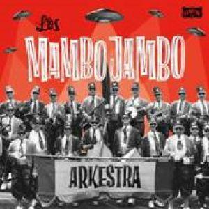LOS MAMBO JAMBO - Los Mambo Jambo Arkestra