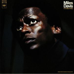 DAVIS, Miles - In A Silent Way (50th Anniversary Edition)