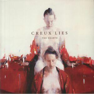 CREUX LIES - The Hearth