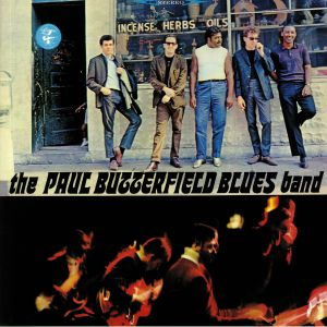 PAUL BUTTERFIELD BLUES BAND, The - The Paul Butterfield Blues Band