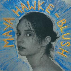 HAWKE, Maya - Blush