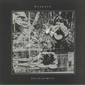 GRANULE - Pain Ritual & Life