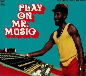 PERRY, Lee - Play On Mr Music: Black Ark Days