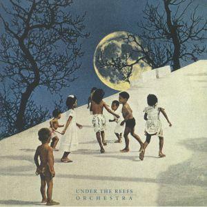 UNDER THE REEFS ORCHESTRA - Under The Reefs Orchestra