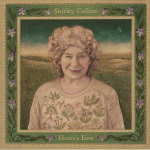 COLLINS, Shirley - Heart's Ease