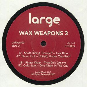 DIAZ, Scott/TIMMY P/NEVER DULL/FINEST WEAR/COLORJAXX - Wax Weapons 3