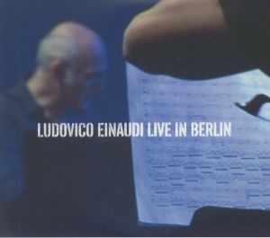 EINAUDI, Ludovico - Live In Berlin
