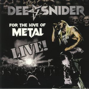 DEE SNIDER - For The Love Of Metal: Live!
