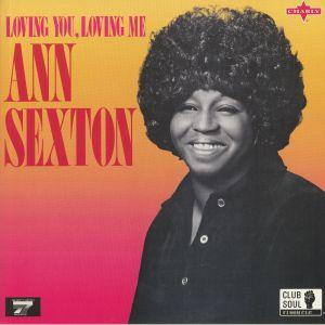 SEXTON, Ann - Loving You Loving Me