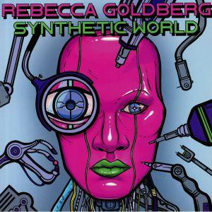 GOLDBERG, Rebecca - Synthetic World