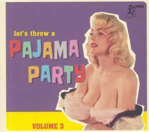 VARIOUS - Pajama Party Vol 3