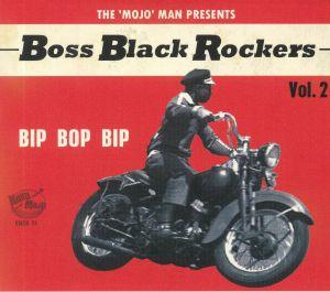 VARIOUS - Boss Black Rockers Vol 2: Bip Bop Bip