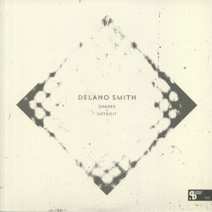 SMITH, Delano - Shades Of Detroit (Sushitech 15th Anniversary reissue)