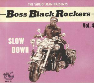 VARIOUS - Boss Black Rockers Vol 4: Slow Down