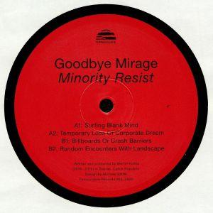 GOODBYE MIRAGE - Minority Resist