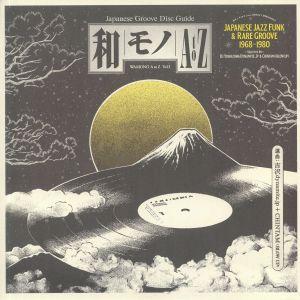 DJ YOSHIZAWA DYNAMITE JP/CHINTAM/VARIOUS - Wamono A To Z Vol 1: Japanese Jazz Funk & Rare Groove 1968-1980 (reissue)